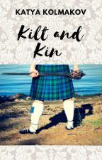 KILT AND KIN    Humour + Romance    SHORT STORY 2/3 posted by kkolmakov