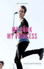 My Punk My Princess {Muke Version}  by Hazzaismyprincess