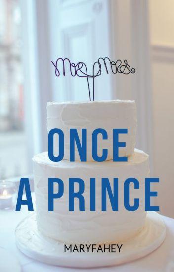 Once A Prince
