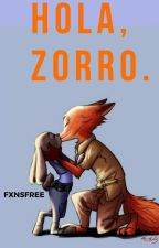 Hola, Zorro. by fxnsfree