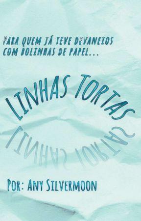Linhas Tortas  by AnySilvermoon
