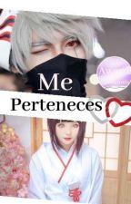 ME PERTENECES by Azu-chanloveBon