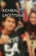KEMBALI LAGI??? by sifa1126