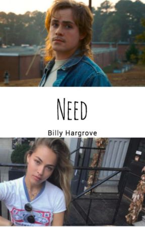 Need - Billy Hargrove by argentina1010