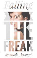 Falling For the Freak // Fillie by music_lover76