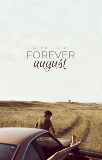 Forever August ✔️