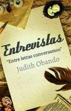 <Entrevistas> ABIERTAS by JUDITH-OBANDO