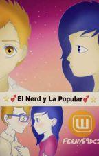 El Nerd y La Popular (Zaloe)  by ferny69dcs