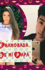 Enamorada De Mi Papá  ♥Mario Bautista Y Tú♥ by NoviaOficial