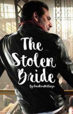 The Stolen Bride by EverRoseKillings