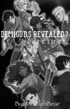 Demigods Revealed? Sometimes... by MrPoohBear