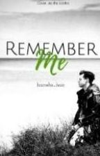 Remember Me/ H.S by harrehs_hair