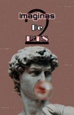 ↠》『Imaginas De Bts』《↞~ II~ by Niane-Jung15