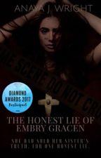 The Honest Lie Of Embry Gracen by trxpp_A