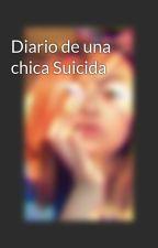 Diario de una chica Suicida by FlopiMella