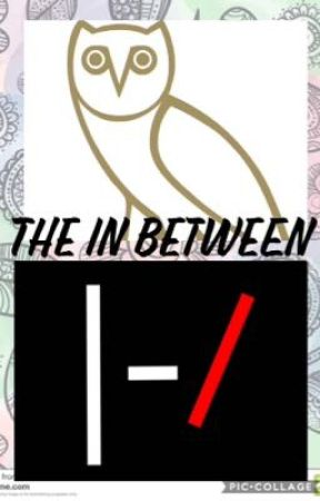 The In Between by stopit131