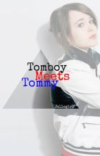 tomboy meets tommy by jellogirl
