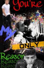 You're my only reason ~ Ziall by Ayweyy