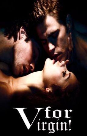 V for Virgin! [BoyxGirlxBoy] 1st/2nd Draft by gossamersilverglow