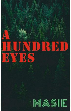 A HUNDRED EYES by masie0_o