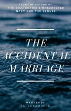 Accidental Marriage by tallulahbell