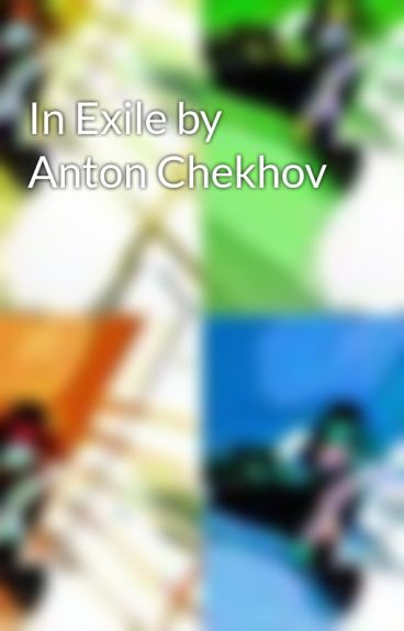in exile by anton chekhov