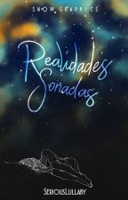 Realidades soñadas by NanaLiteraria