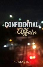 Confidential Affair by kmabini