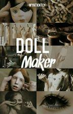 [O] Doll Maker + J.H  by -wyntkntcy