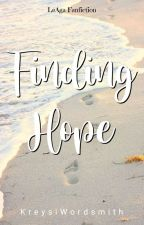 Finding Hope (LeAga) by KreysiWordsmith
