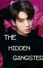 The Hidden Gangster by JiminChimMochiiii