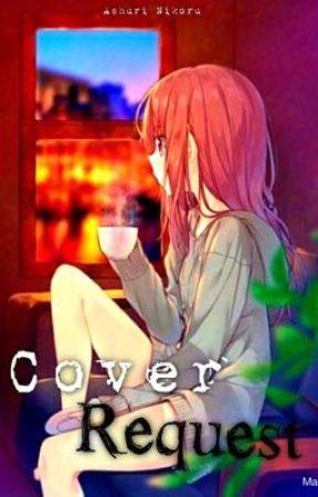 Cover request [OPEN] by AshuriNikoru