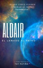 Aldair: El Llamado Al Reino by TayErP