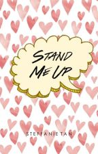 Stand Me Up by steffy_t