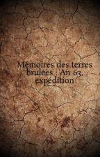 Mémoires des terres brulées : An 63, expédition by JrmyBonhomme
