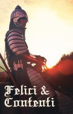 Felici&Contenti by naghree