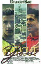 Without you [Robert Lewandowski x Marco Reus] by DraxlerBae