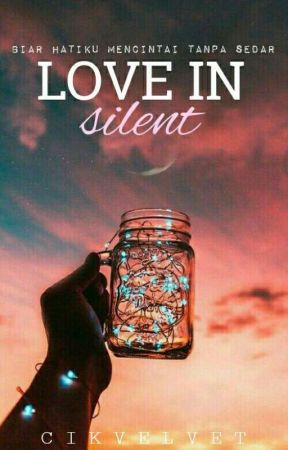 Love In Silent by CikVelvet