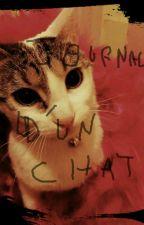 Le journal d'un chat (Histoire terminée ) by jujulilicorne