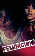 Feminicidio -  Karla Camila Cabello y tu by Baltyz