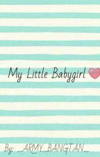 My Little Babygirl  by _Min_Yoongina_