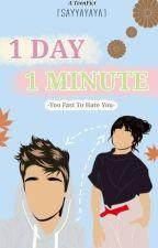 1 Day 1 Minute by sayyayaya