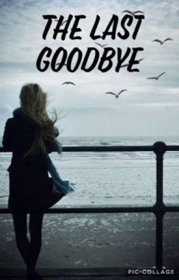 The last goodbye - Xxlit_love_...