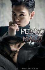 Perro Malo [GTOP] by Sharitochoi