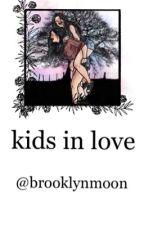 kids in love ➸/camren/ by BrooklynMoon