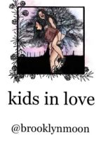 kids in love ➸/camren/ by BrooklynMoon