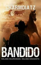 Bandido  by charmdiatz