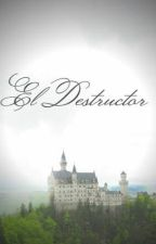 El Destructor (Serie McHunter) by Nath_Bet