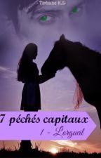 7 Péchés Capitaux - Tome 1- L'orgueil by Miastella88