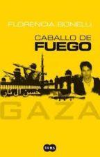 Caballo de Fuego: Gaza by FlorenciaBugosen